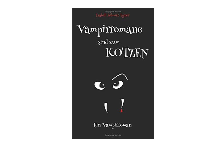 Cover Vampirromane sind zum Kotzen