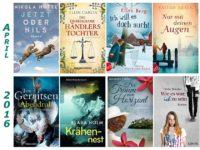 Rückblick April 2016- Packende Schicksale und humorvolle Bücher