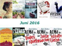 Rückblick Juni 2016 – Schöne Romane und spannende Krimis deutscher Autoren
