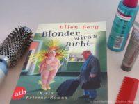 Blonder wird´s nicht – Ellen Berg