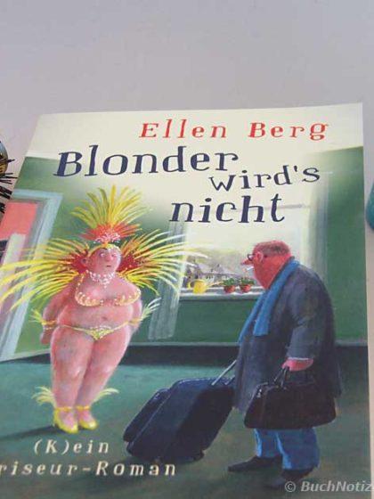 Cover Blonder wird´s nicht von Ellen Berg