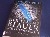Der Träume blauer Schlussakkord – Brigitte Pons