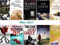 Rückblick März 2017 - tolle Romane und spannende Krimis