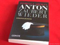 Anton zaubert wieder - Isabella Archan
