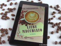 Liebe Macchiato - Eva Nordmann