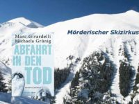 Abfahrt in den Tod - Marc Girardelli und Michaela Grünig