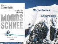 Mordsschnee - Marc Girardelli und Michaela Grünig
