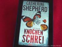Knochenschrei - Catherine Shepherd