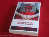 Wenn die Alpen Trauer tragen - Isabella Archan