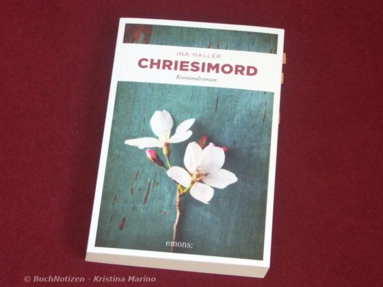 Chriesimord - Ina Haller