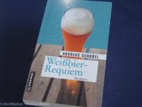 Weißbier-Requiem - Andreas Schröfl