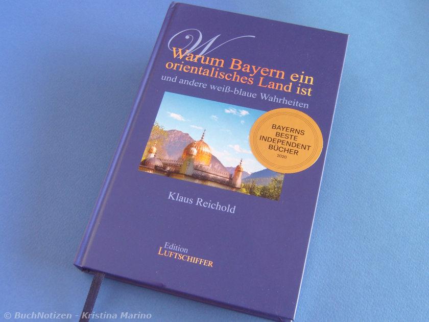 Cover Warum Bayern ein orientalisches Land ist