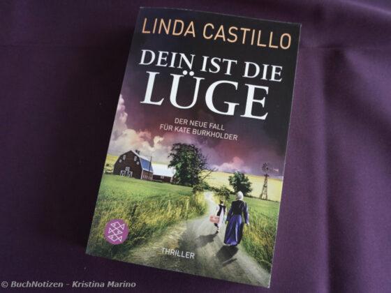 Dein ist die Lüge - Linda Castillo